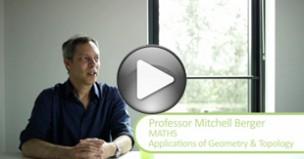 Professor Mitchell Berger: Why Choose Mathematics?