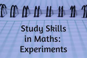 Study Skills – Experiments