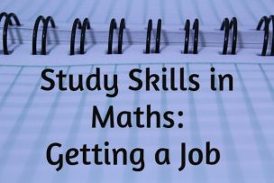 Study Skills – Getting a Job