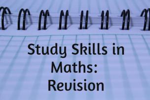 Study Skills – Revision