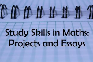 Study Skills – Projects and Essays