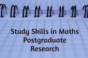 Study Skills – Postgraduate Research
