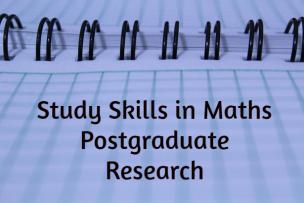 Study Skills – Postgraduate Research